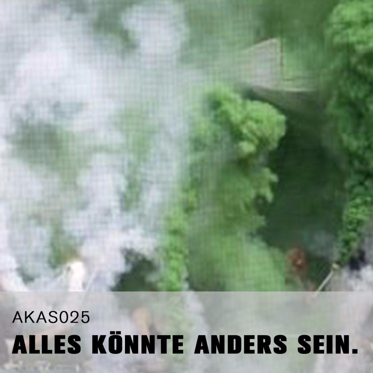 AKAS025 Schrumpft zum Realismus. (zu Gast: Werder-Ultra Alexander)