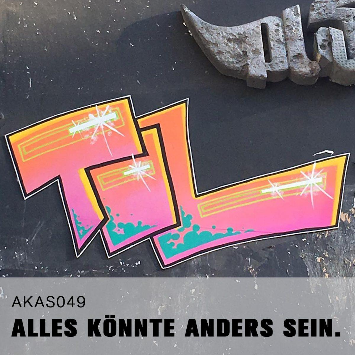 AKAS049 Der Pusher (Zu Gast: Til / StreetArtist aus Hamburg)