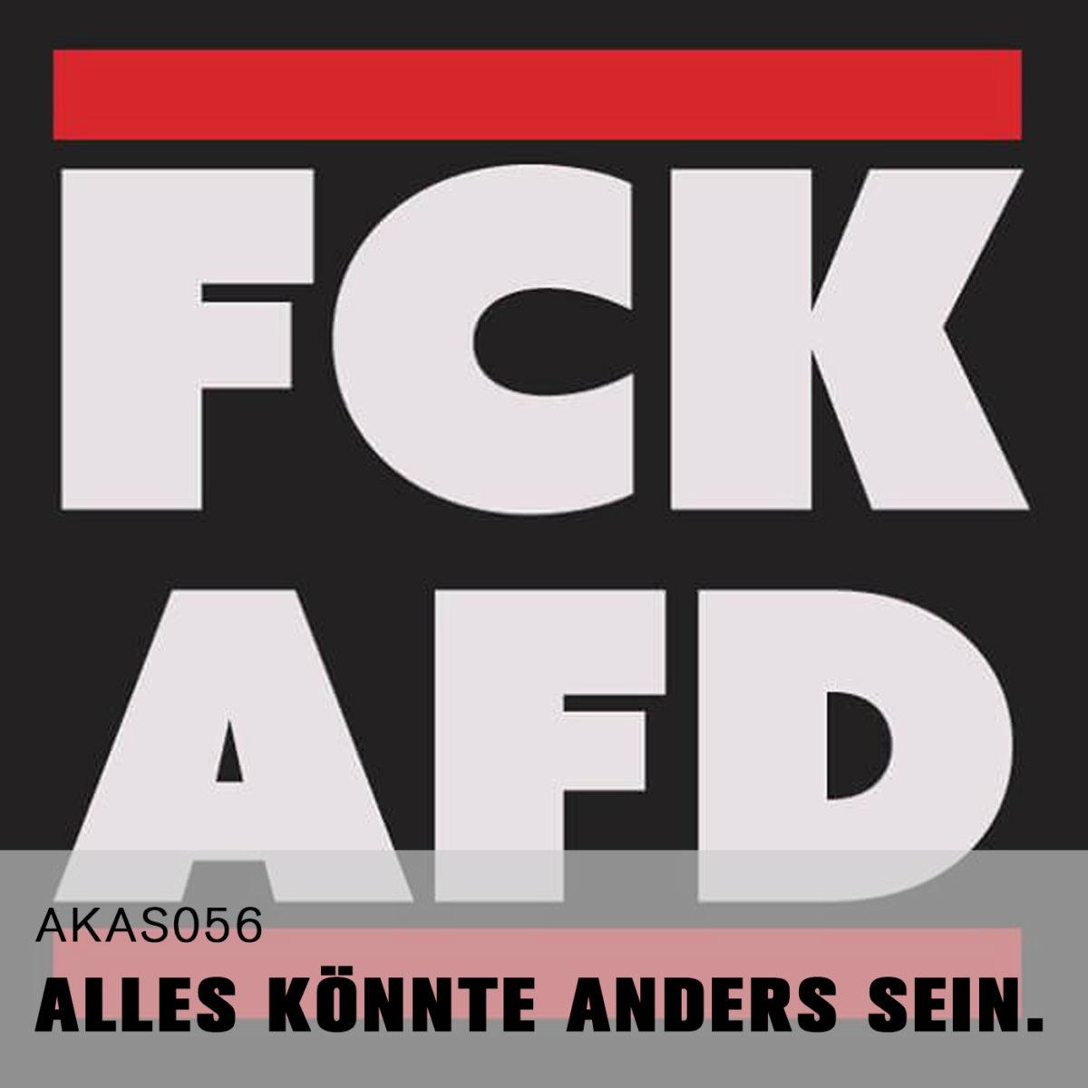 AKAS056 Terrorschmiede AfD